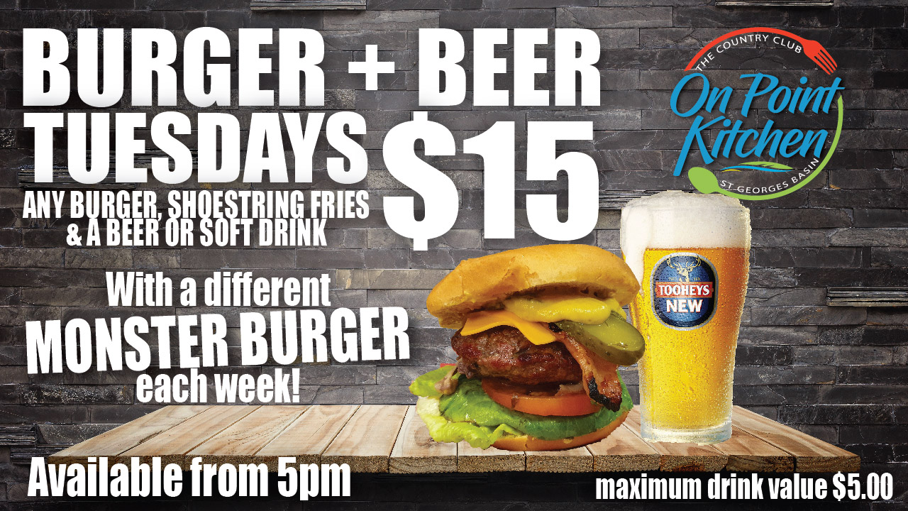 Burger Beer Tuesdays The Country Club St Georges Basin Vincentia Jervis Bay